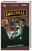 Smallville, Mörderische Schatten