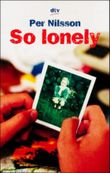 So lonely