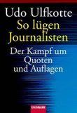 So lügen Journalisten