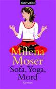 Sofa, Yoga, Mord