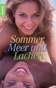 Sommer, Meer und Lachen