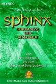 Sphinx - Geheimnisse der Geschichte