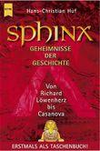 Sphinx, Geheimnisse der Geschichte. Bd.4