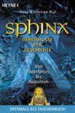 Sphinx, Geheimnisse der Geschichte. Bd.6