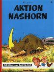 Spirou und Fantasio, Carlsen Comics, Bd.4, Aktion Nashorn