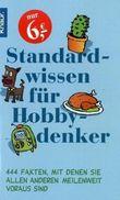 Standardwissen für Hobbydenker
