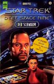 Star Trek. Deep Space Nine 18. Der Schwarm.