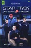 Star Trek. Die neue Grenze 03. Märtyrer.