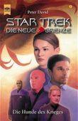 Star Trek, Die neue Grenze, Die Hunde des Krieges