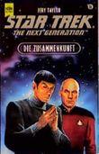 Star Trek. Die Zusammenkunft. The Next Generation.
