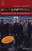 Star Trek, Enterprise, Aufbruch ins Unbekannte