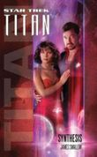 Star Trek: Titan: Synthesis
