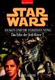Star Wars: Das Erbe der Jedi-Ritter - Anakin und die Yuuzhan Vong