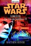 Star Wars: Das Erbe der Jedi-Ritter - Verräter