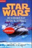 Star Wars: Das Erbe der Jedi-Ritter - Die schwarze Flut
