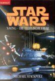 Star Wars: X-Wing - Die teuflische Falle