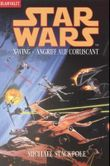 Star Wars: X-Wing - Angriff auf Coruscant