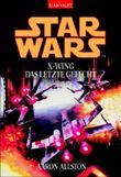 Star Wars: X-Wing - Das letzte Gefecht