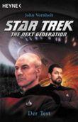 Start Trek, The Next Generation, Der Test