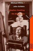 Stephen Hawking: Die Biographie
