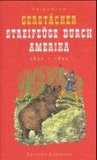 Streifzüge durch Amerika 1837-1843