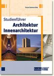 Studienführer Architektur - Innenarchitektur