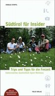 Südtirol für Insider