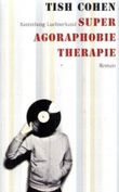 Super Agoraphobie-Therapie