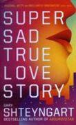 Super Sad True Love Story, English edition