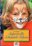 Supertolle Schmink-Ideen