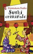 Sushi criminale