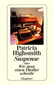 Suspense oder Wie man einen Thriller schreibt