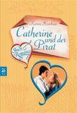 Sweet Romance - Catherine und der Pirat