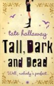 Tall, Dark and Dead