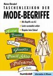 Taschenlexikon der Mode-Begriffe