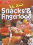 Tausend Snacks und Fingerfood