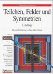 Teilchen, Felder und Symmetrien