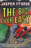The Big Over Easy. An investigation with the Nursery Crime Division