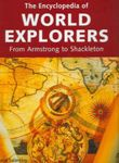 The Encyclopedia of World Explorers