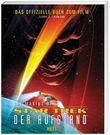 The Making of Star Trek: Der Aufstand. Das offizielle Buch zum Film
