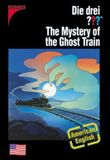 The Mystery of the Ghost Train