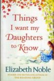 Things I Want My Daughters to Know (Large Print)