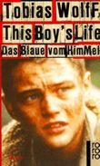 This Boy's Life, Das Blaue vom Himmel