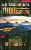 Thor Garson 03. Der Fluch des Goldes