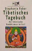 Tibetisches Tagebuch. Der tibetische Buddhismus im Exil.