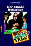TKKG - Der blinde Hellseher