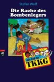 TKKG - Die Rache des Bombenlegers