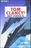 Tom Clancy's Net Force 5, Tödliche Attacke