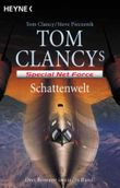 Tom Clancy's Special Net Force 11-13 – Schattenwelt