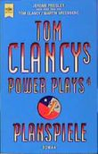 Tom Clancys Power Plays 4. Planspiele.